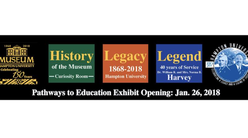 Hampton University Museum Presents Pathways to Education Exhibit, Chronicling Hampton University and Dr. William R. Harvey Dual Anniversaries